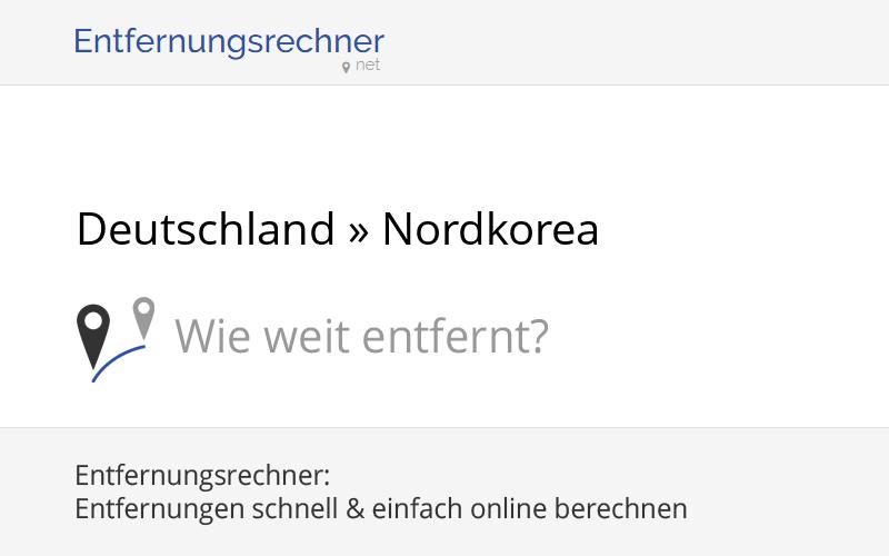 Nordkorea Deutschland Entfernung