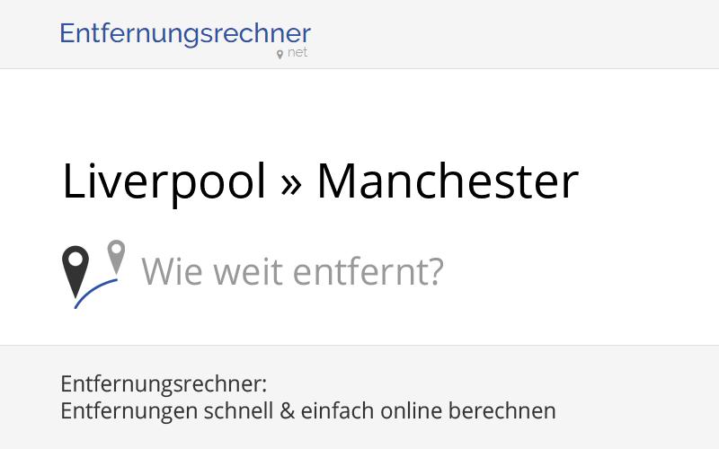 Entfernung Liverpool Manchester